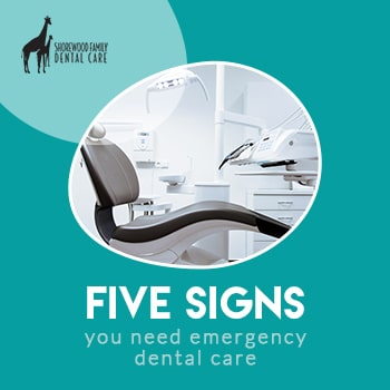 Five Signs That You Have A Dental Emergency