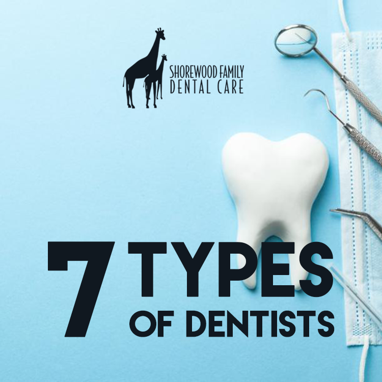 seven types of dentists